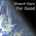 Shaped-Signs For Good