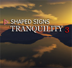 Shaped Signs - Tranquility 3